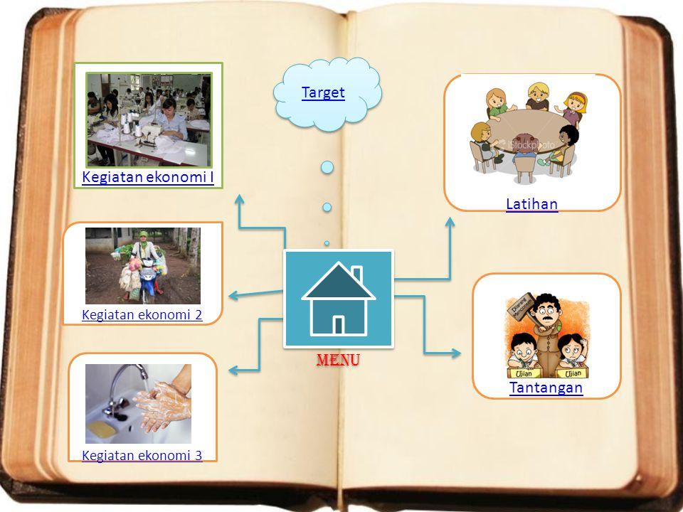 Target Kegiatan ekonomi I Latihan Menu Tantangan Kegiatan ekonomi 2