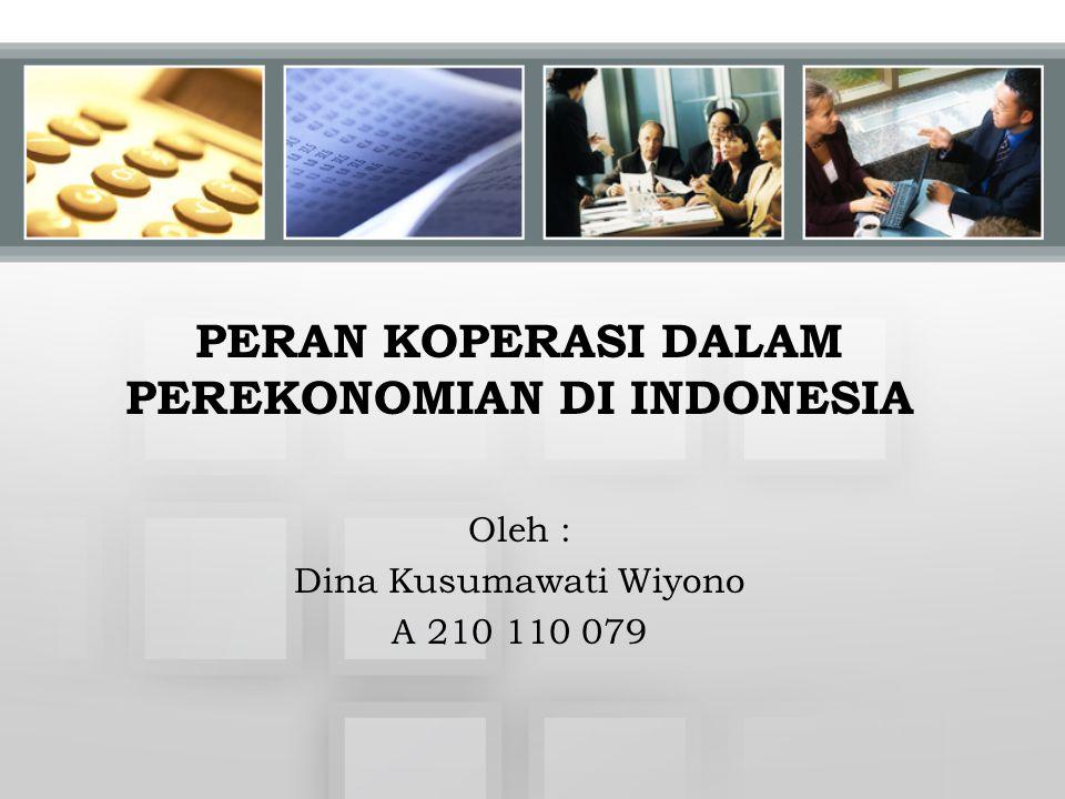 PERAN KOPERASI DALAM PEREKONOMIAN DI INDONESIA