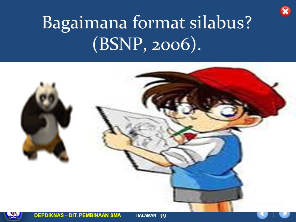 Bagaimana format silabus (BSNP, 2006).