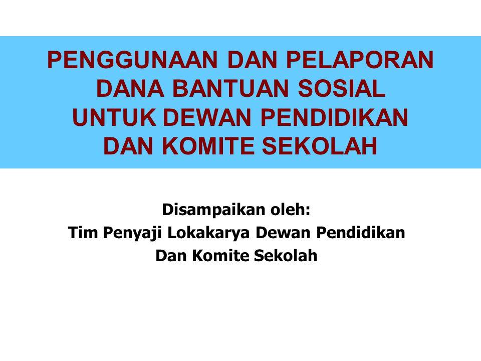 Tim Penyaji Lokakarya Dewan Pendidikan