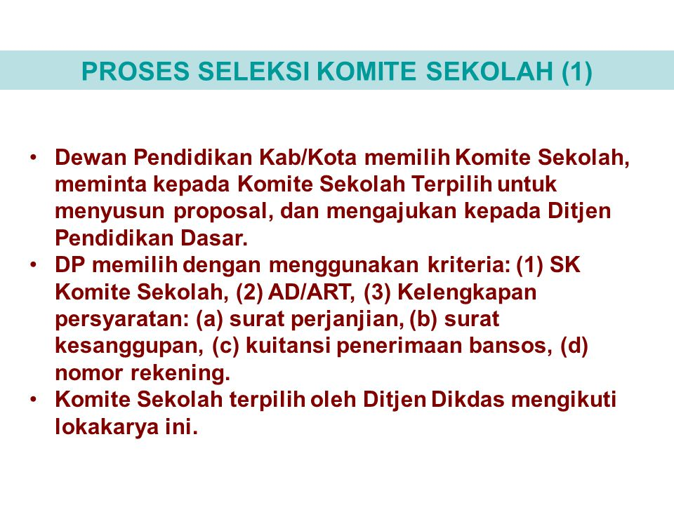 PROSES SELEKSI KOMITE SEKOLAH (1)