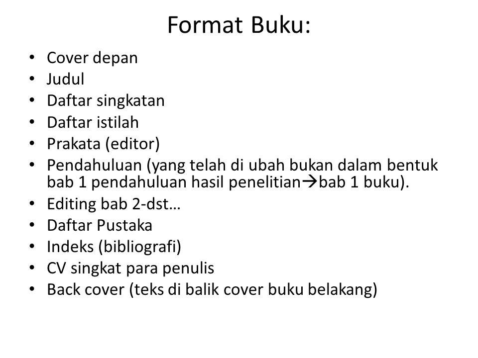 Format Buku: Cover depan Judul Daftar singkatan Daftar istilah