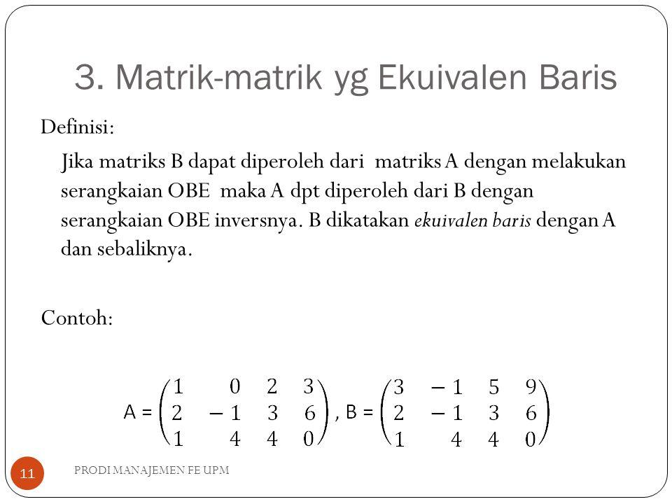 3. Matrik-matrik yg Ekuivalen Baris
