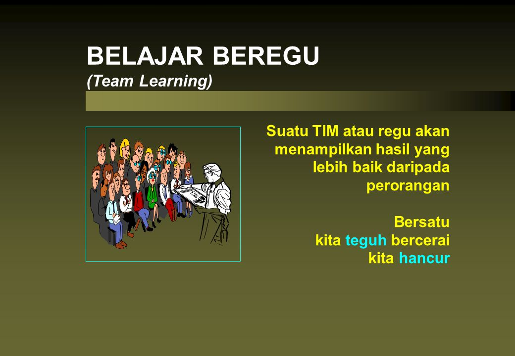 BELAJAR BEREGU (Team Learning)