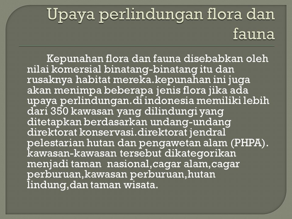 Upaya perlindungan flora dan fauna