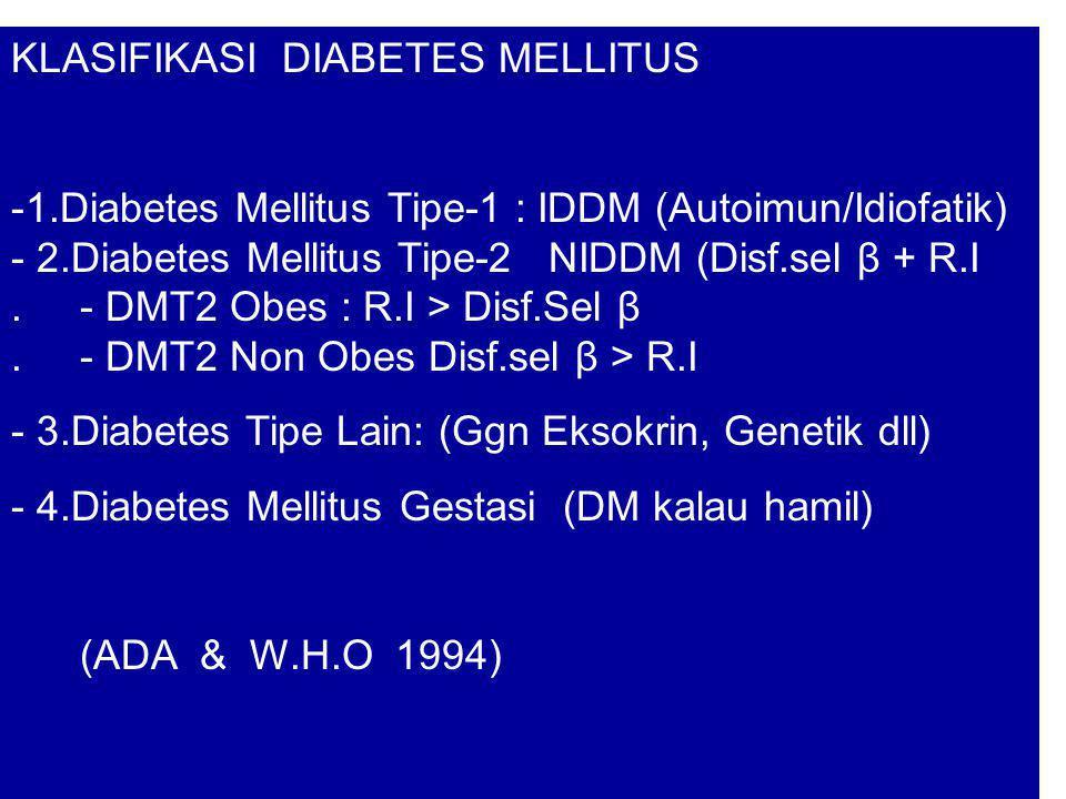 KLASIFIKASI DIABETES MELLITUS