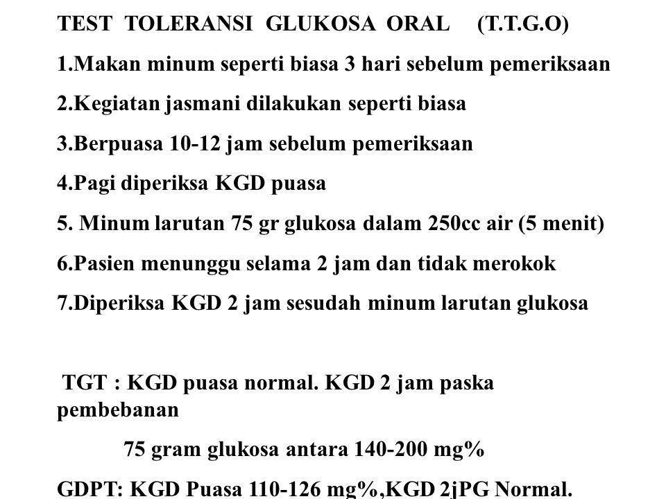 TEST TOLERANSI GLUKOSA ORAL (T.T.G.O)