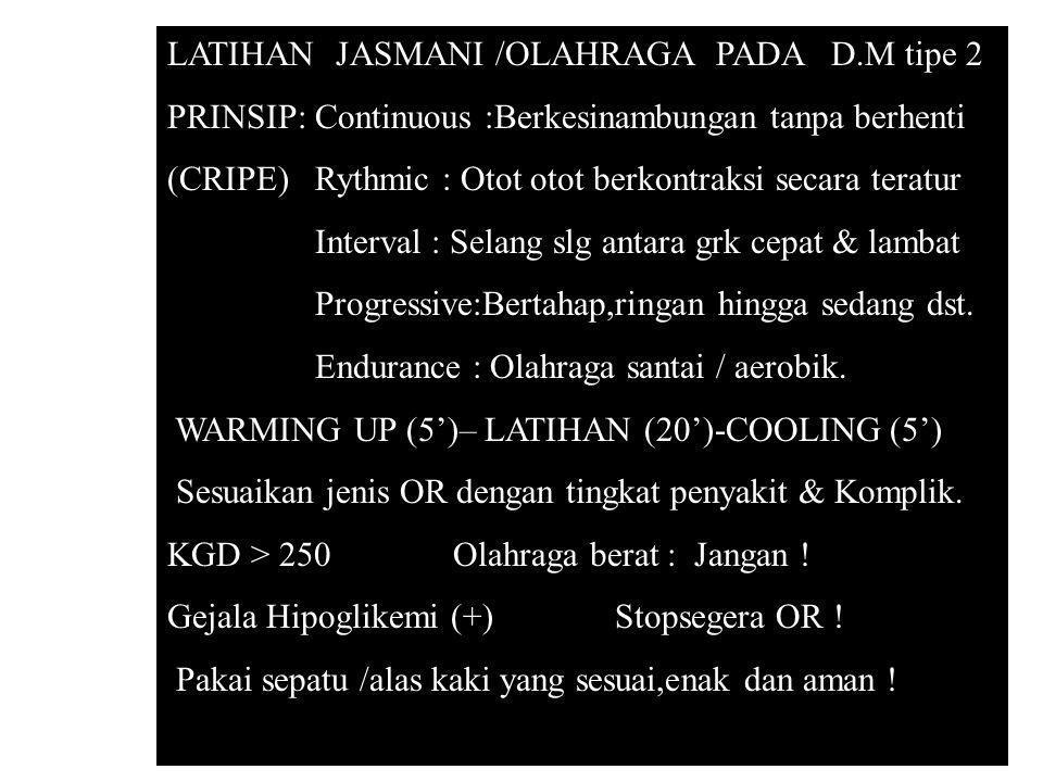 LATIHAN JASMANI /OLAHRAGA PADA D.M tipe 2