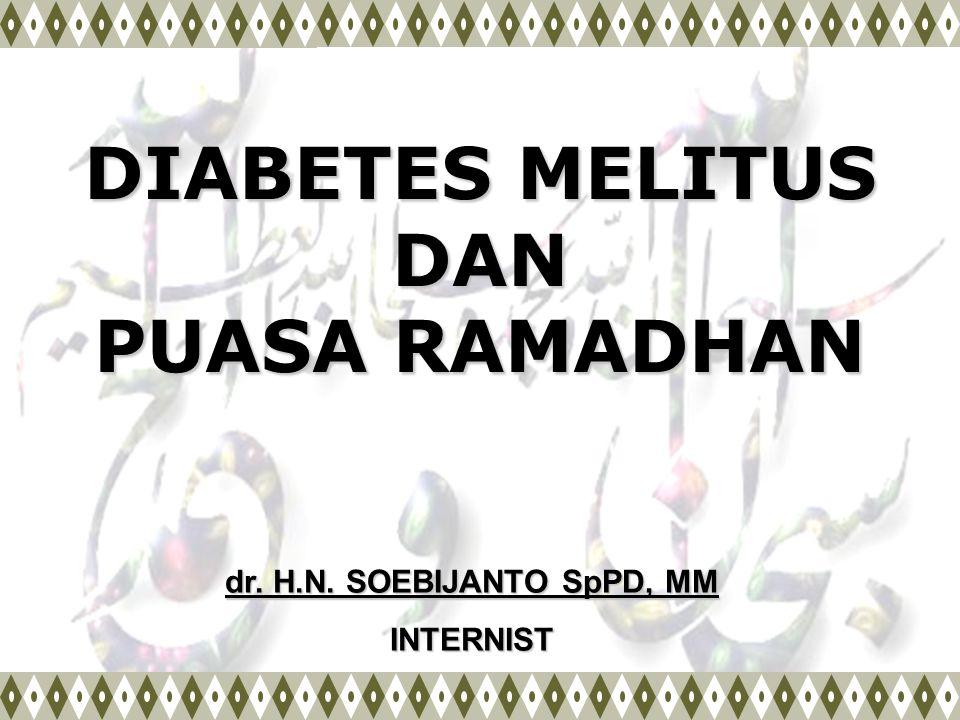 DIABETES MELITUS DAN PUASA RAMADHAN
