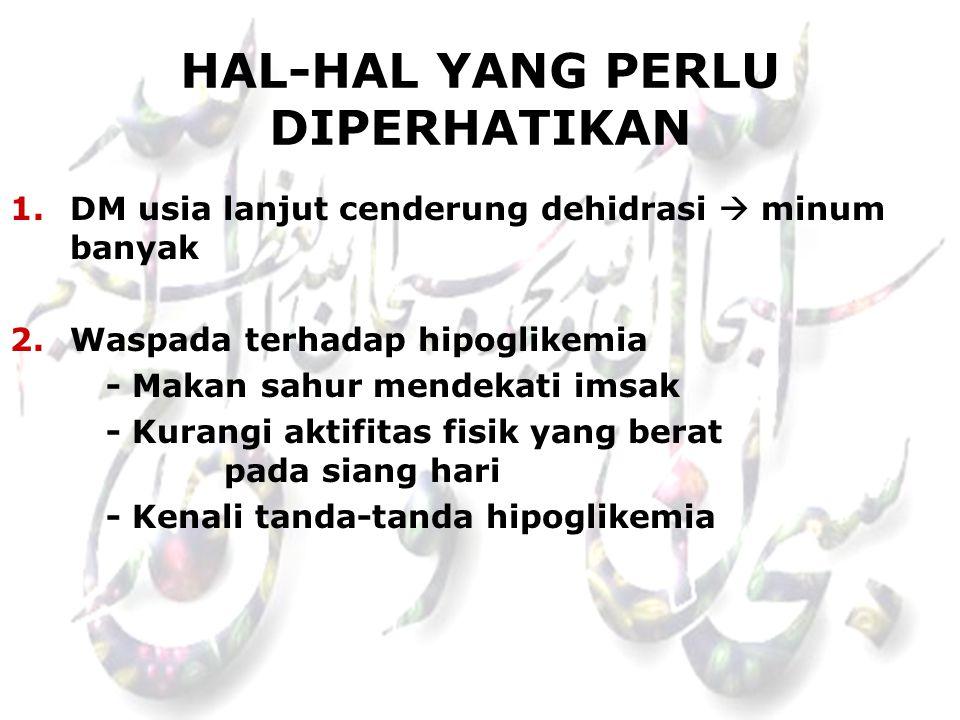 HAL-HAL YANG PERLU DIPERHATIKAN