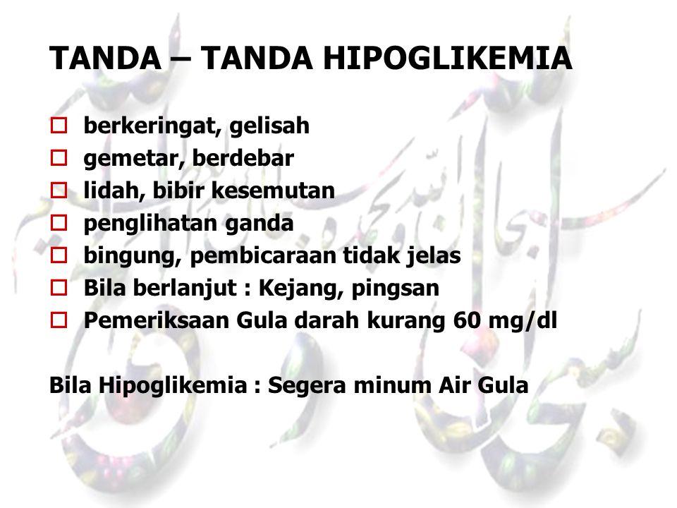 TANDA – TANDA HIPOGLIKEMIA