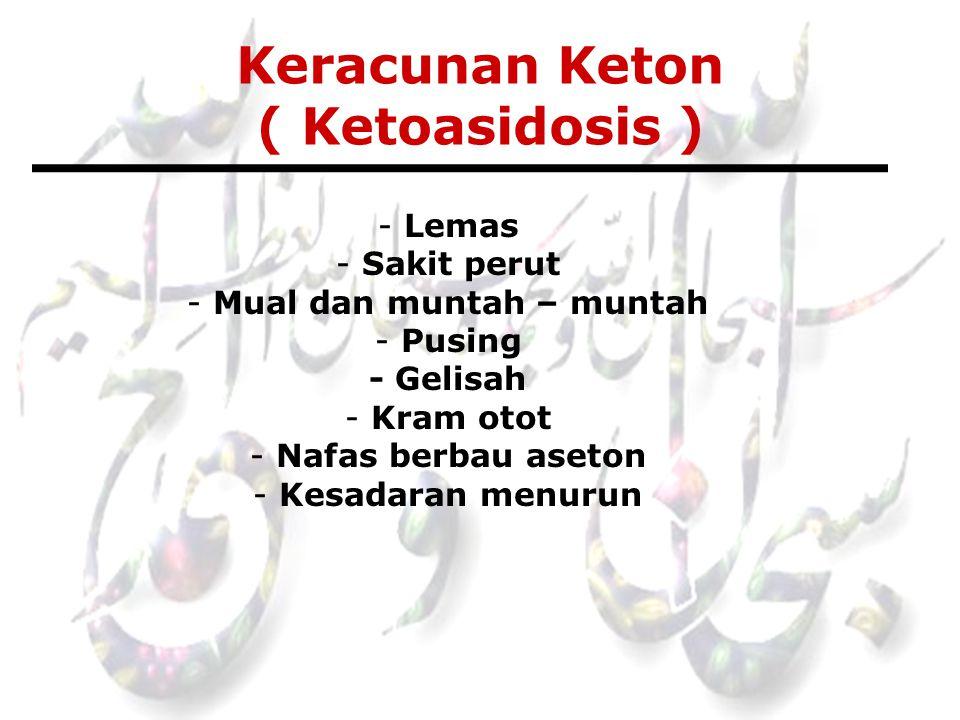 Keracunan Keton ( Ketoasidosis )