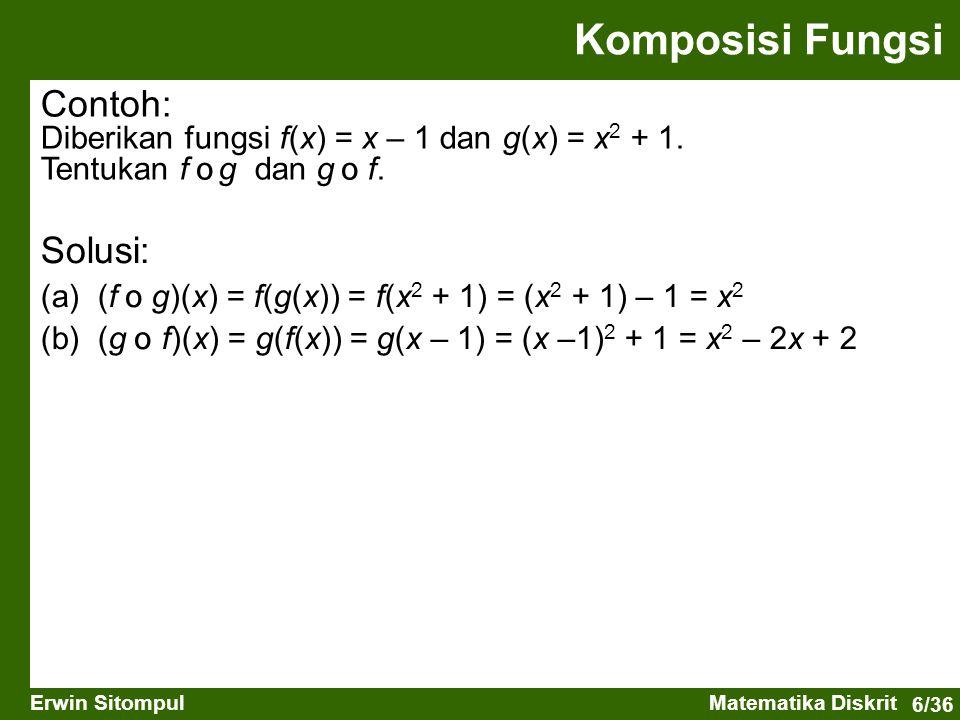 Komposisi Fungsi Contoh: Solusi: