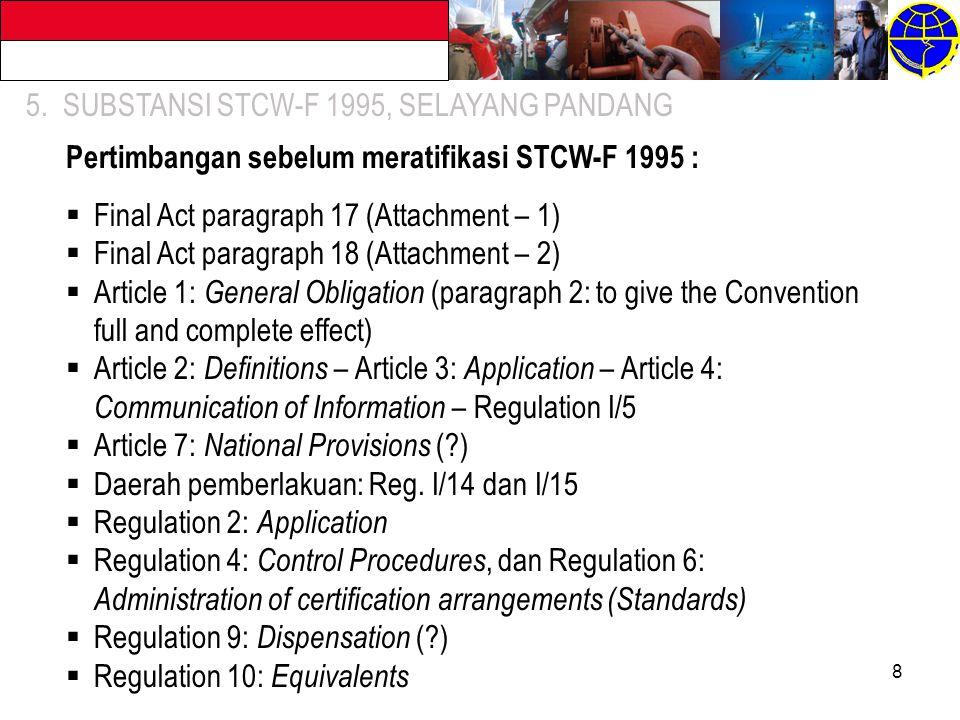 5. SUBSTANSI STCW-F 1995, SELAYANG PANDANG