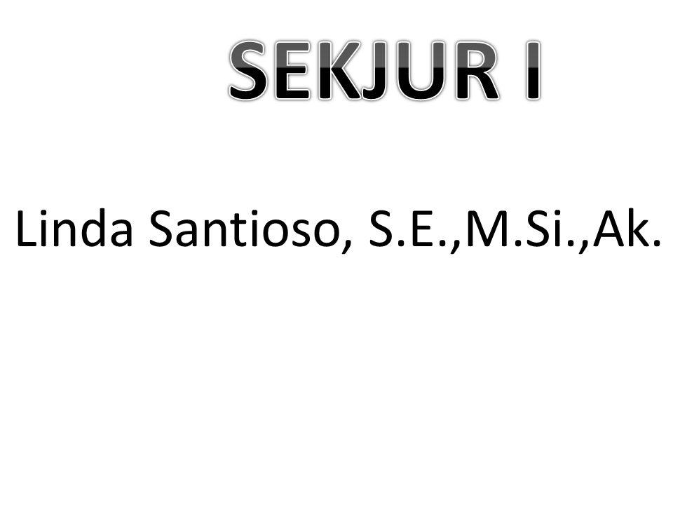 SEKJUR I Linda Santioso, S.E.,M.Si.,Ak.