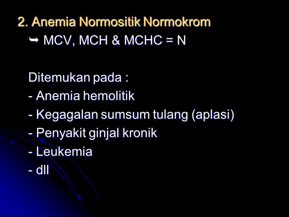 2. Anemia Normositik Normokrom