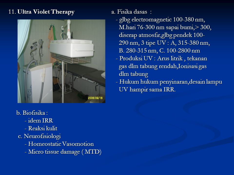 11. Ultra Violet Therapy a. Fisika dasas :