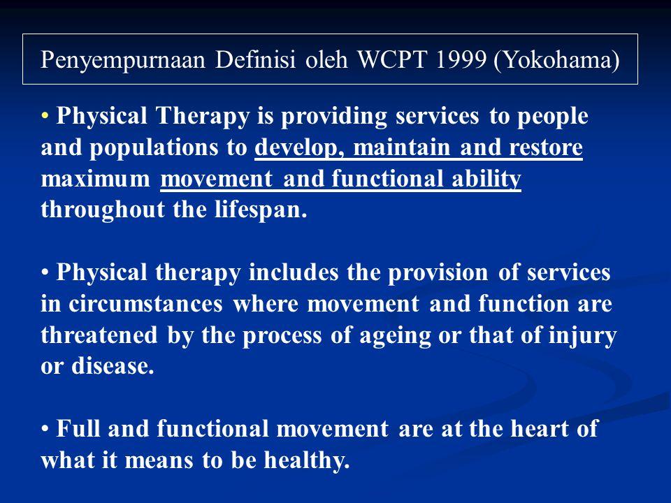 Penyempurnaan Definisi oleh WCPT 1999 (Yokohama)