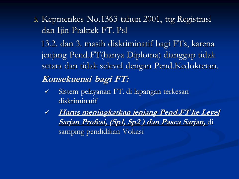 Kepmenkes No.1363 tahun 2001, ttg Registrasi dan Ijin Praktek FT. Psl