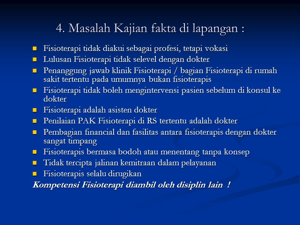 4. Masalah Kajian fakta di lapangan :