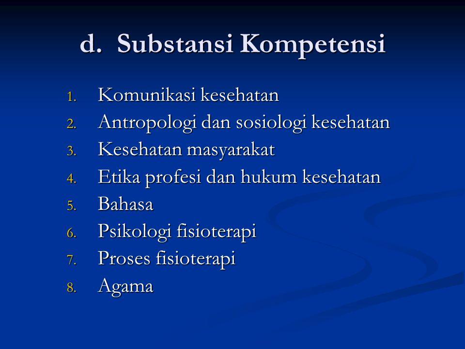 d. Substansi Kompetensi