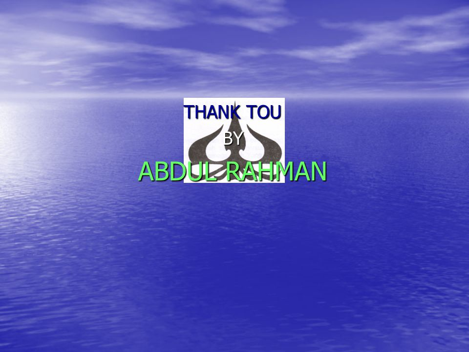 THANK TOU BY ABDUL RAHMAN