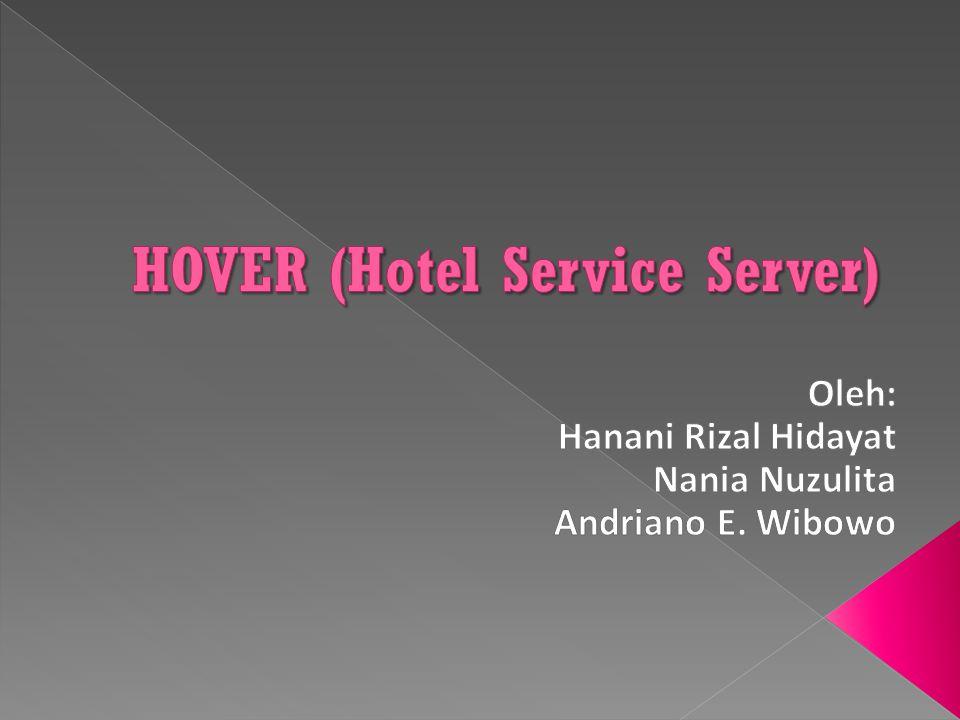 HOVER (Hotel Service Server)