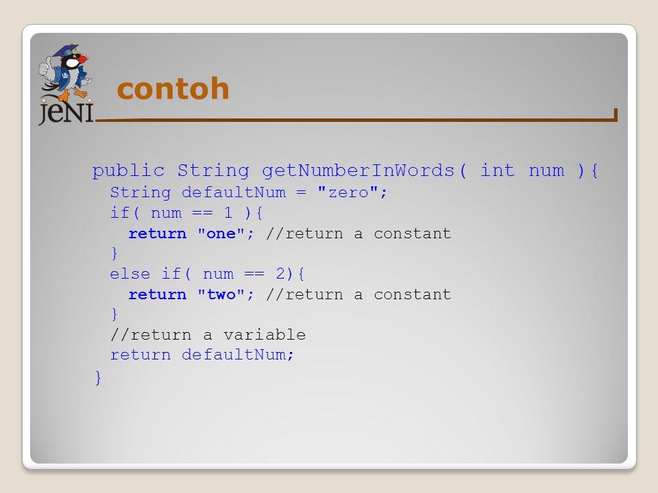 contoh public String getNumberInWords( int num ){