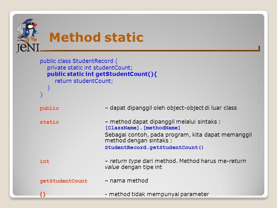Method static public class StudentRecord {