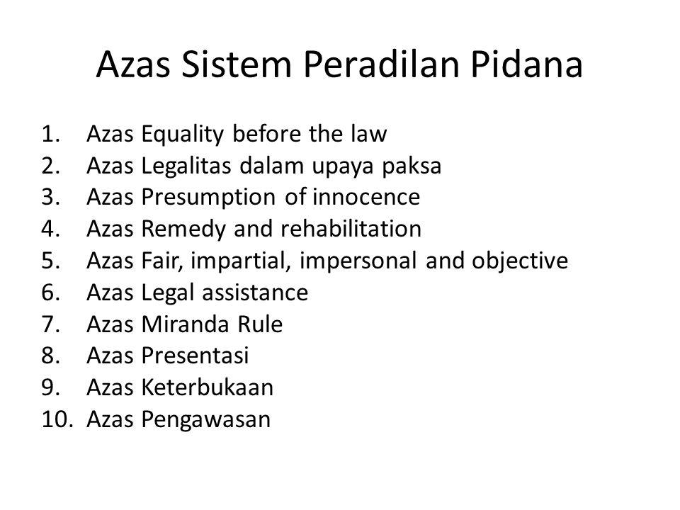 Azas Sistem Peradilan Pidana
