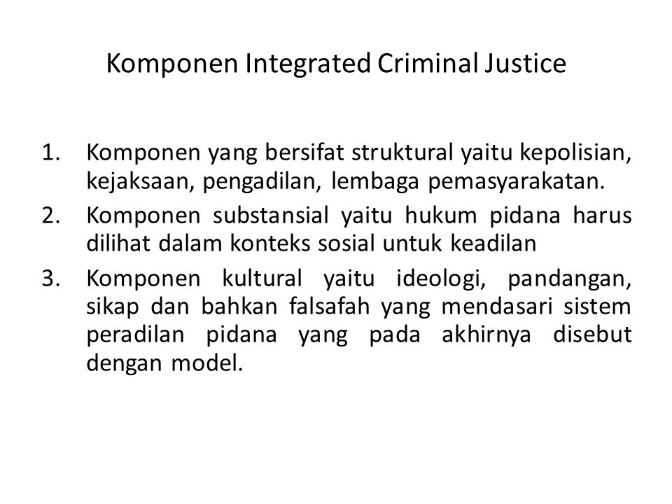 Komponen Integrated Criminal Justice
