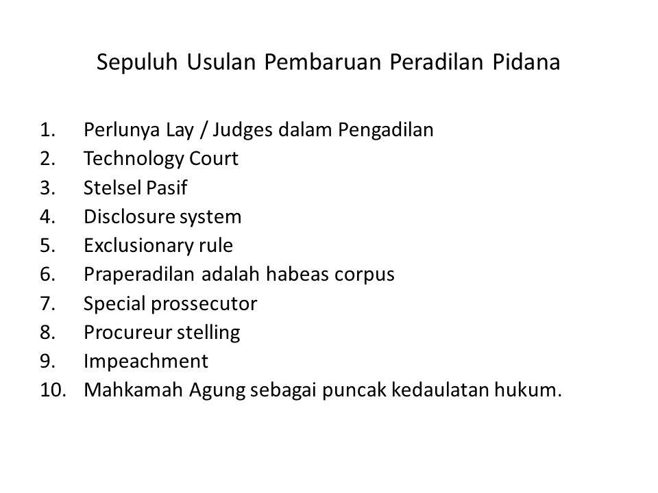 Sepuluh Usulan Pembaruan Peradilan Pidana