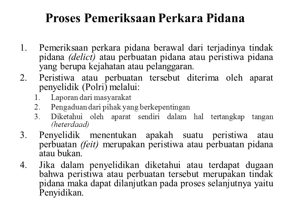 Proses Pemeriksaan Perkara Pidana