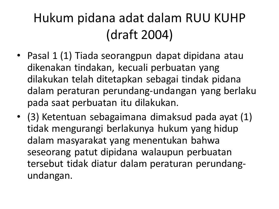 Hukum pidana adat dalam RUU KUHP (draft 2004)
