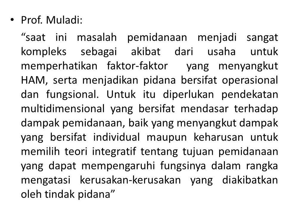 Prof. Muladi: