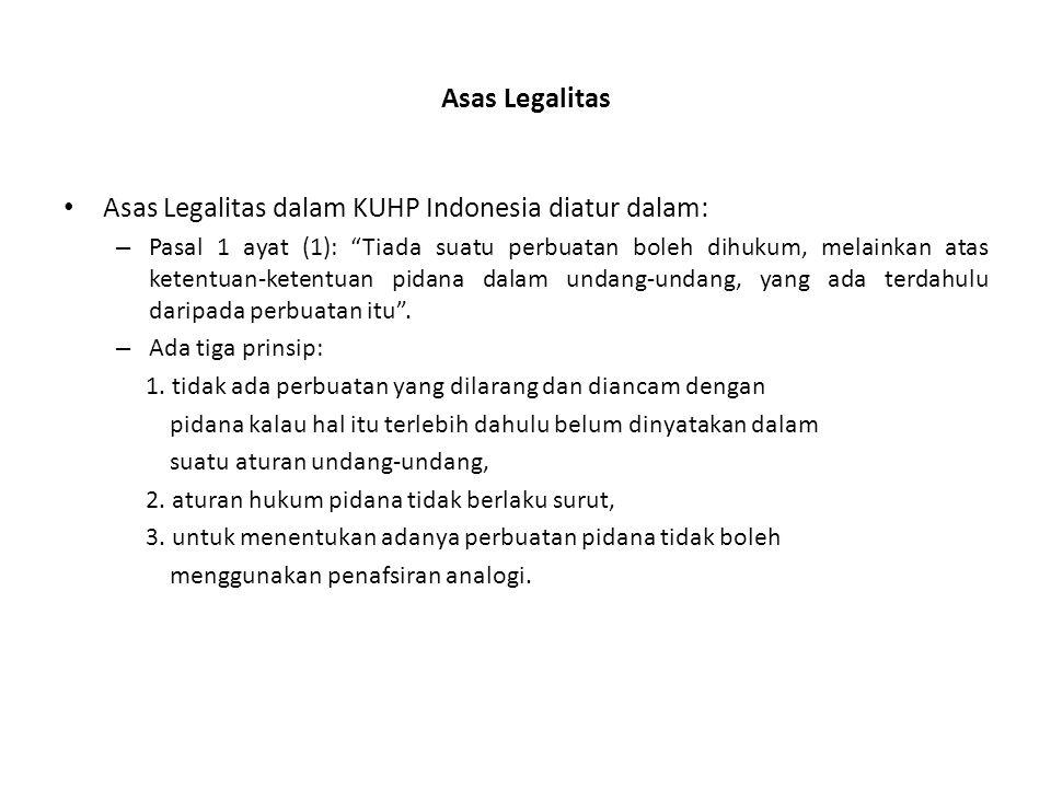 Asas Legalitas dalam KUHP Indonesia diatur dalam: