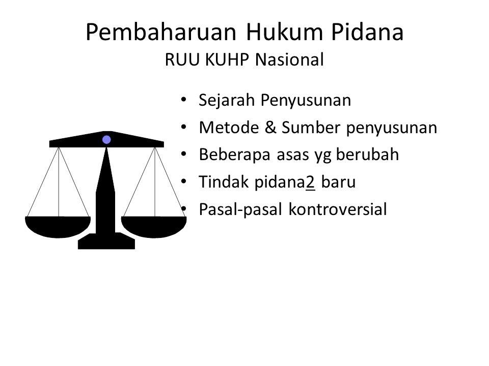 Pembaharuan Hukum Pidana RUU KUHP Nasional