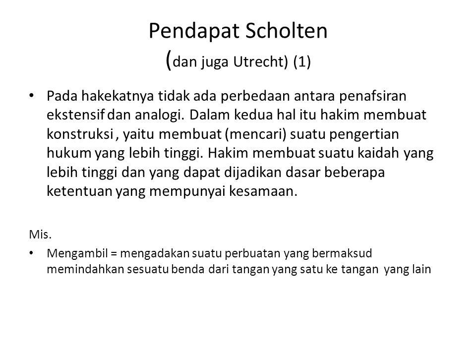 Pendapat Scholten (dan juga Utrecht) (1)