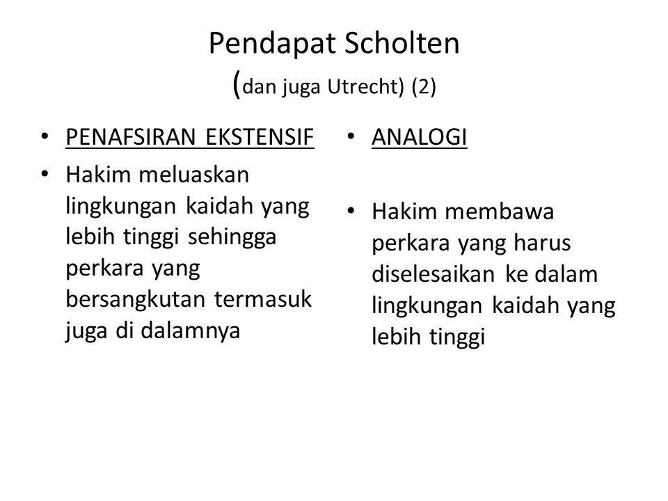 Pendapat Scholten (dan juga Utrecht) (2)