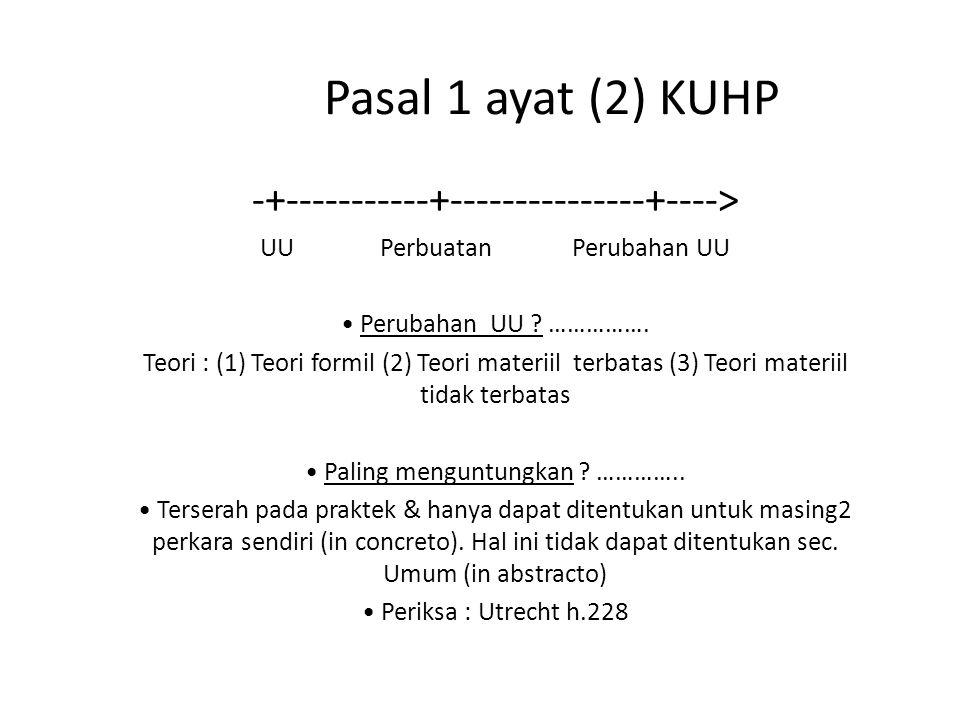 Pasal 1 ayat (2) KUHP -+-----------+---------------+---->