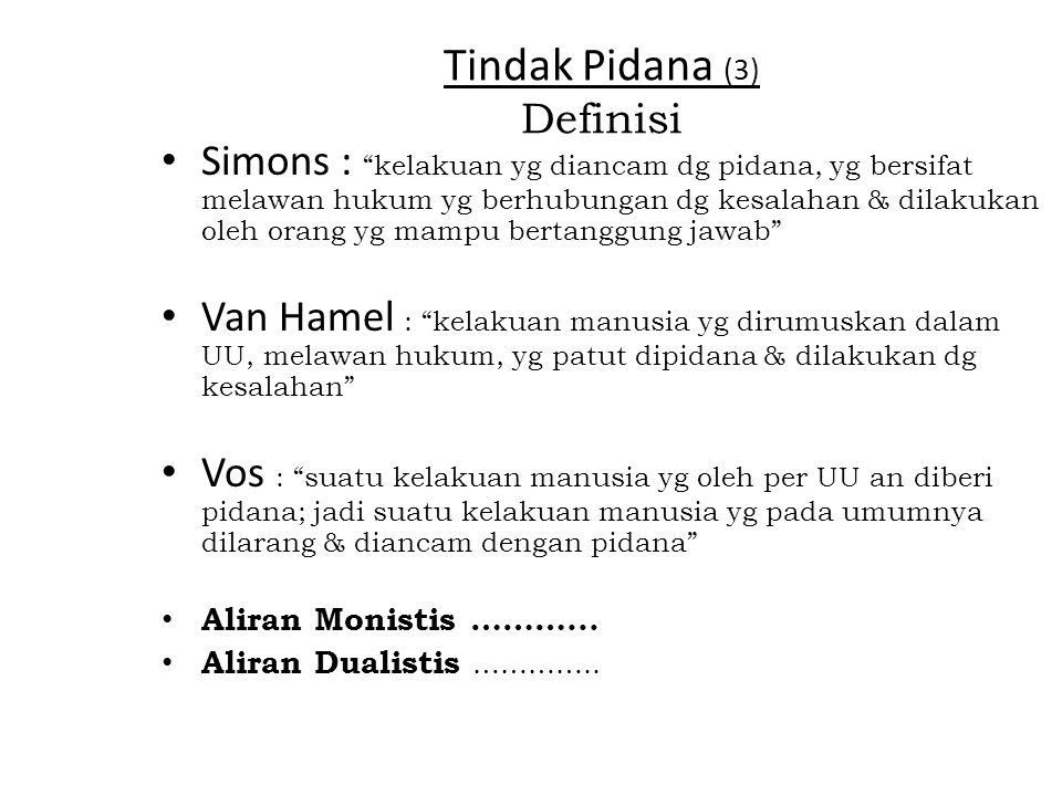 Tindak Pidana (3) Definisi