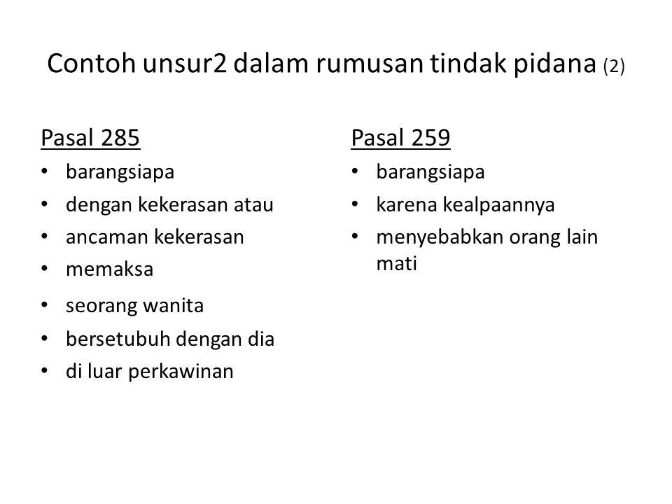 Contoh unsur2 dalam rumusan tindak pidana (2)