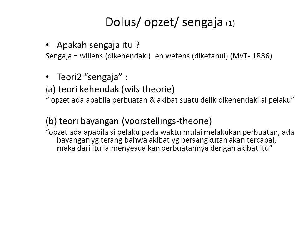 Dolus/ opzet/ sengaja (1)