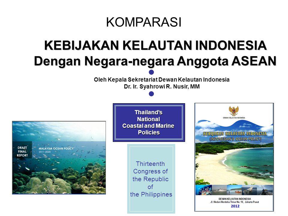 KEBIJAKAN KELAUTAN INDONESIA Dengan Negara-negara Anggota ASEAN