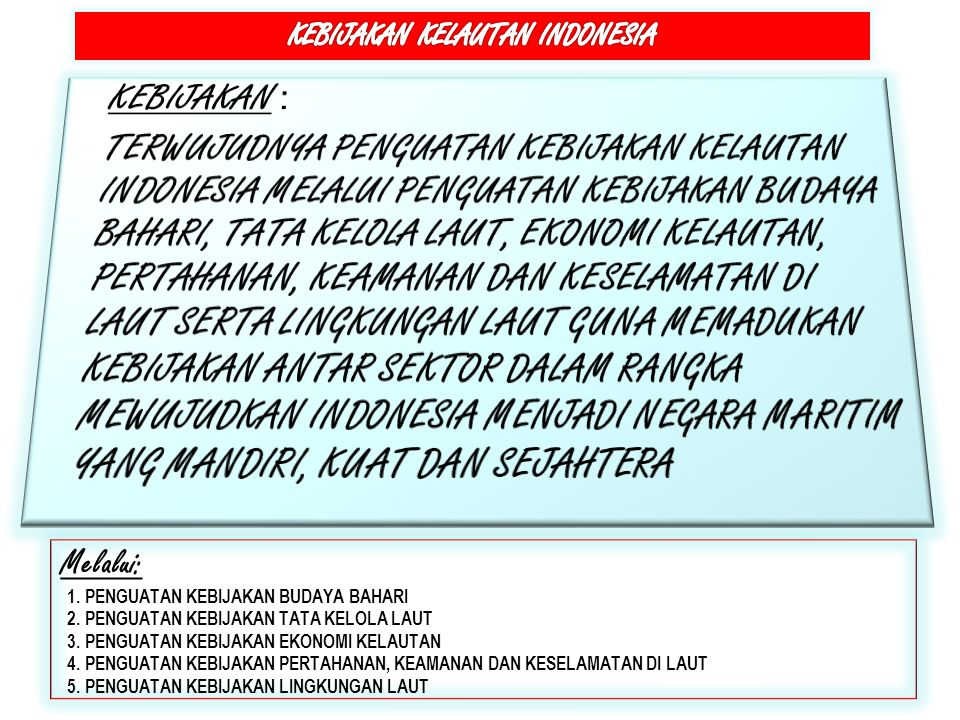 KEBIJAKAN KELAUTAN INDONESIA