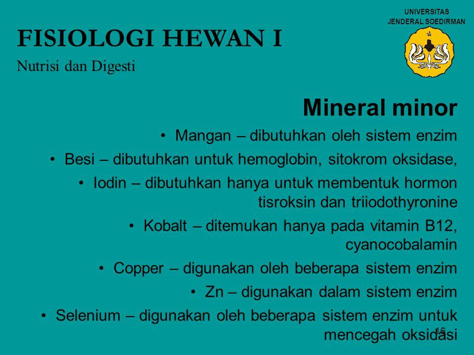 FISIOLOGI HEWAN I Mineral minor Nutrisi dan Digesti