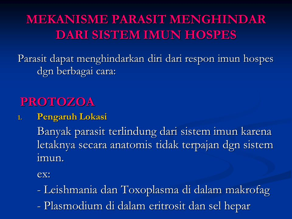 MEKANISME PARASIT MENGHINDAR DARI SISTEM IMUN HOSPES