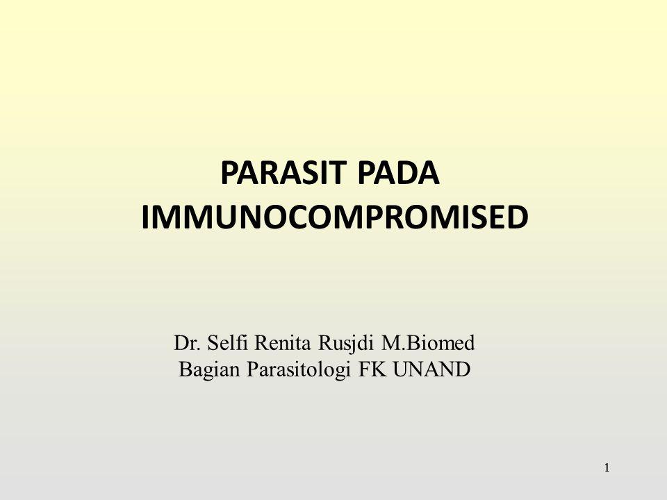 PARASIT PADA IMMUNOCOMPROMISED