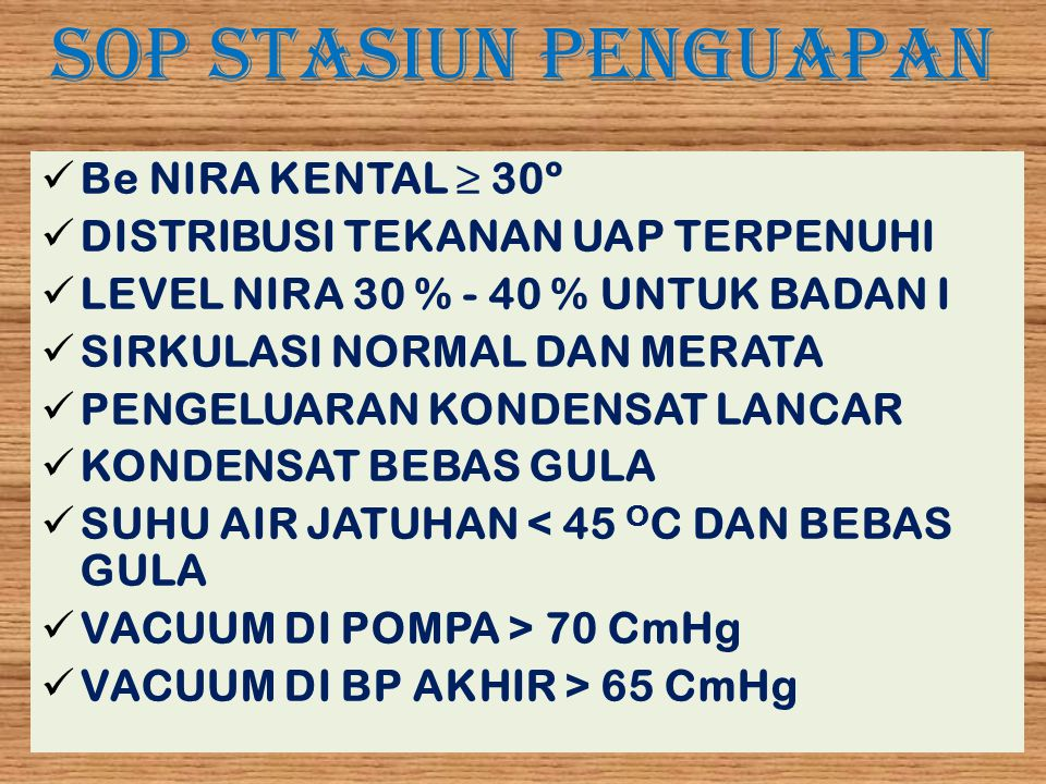 SOP STASIUN PENGUAPAN Be NIRA KENTAL ≥ 30º