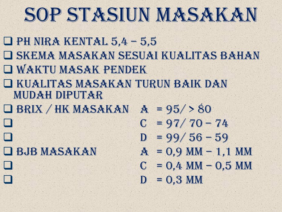 SOP STASIUN MASAKAN pH NIRA KENTAL 5,4 – 5,5